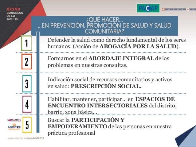 FORO PRECONGRESUAL  Reflexionar, dialogar  Salutogénesis  Abordar las desigualdades en salud  Des medicalizar la vida ...