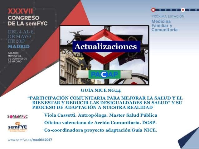 Guía NG44 Presentación Recomendaciones Implementación Discusión del comité Lagunas en la investigación Recomendaciones par...