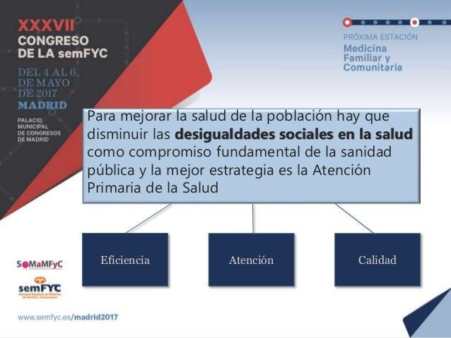 Eficiencia de la Sanidad Pública La defensa del conjunto de usuarios del sistema la entendemos como una necesidad ciudadan...