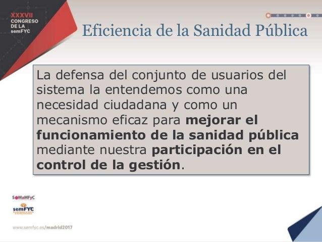 ¿Por qué participar? Es un derecho legal Ley 33/2011,General de Salud Pública. Art 5. Es una estrategia Es una necesidad p...