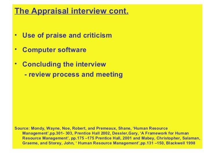 <ul><li>The Appraisal interview cont. </li></ul><ul><li>Use of praise and criticism </li></ul><ul><li>Computer software </...