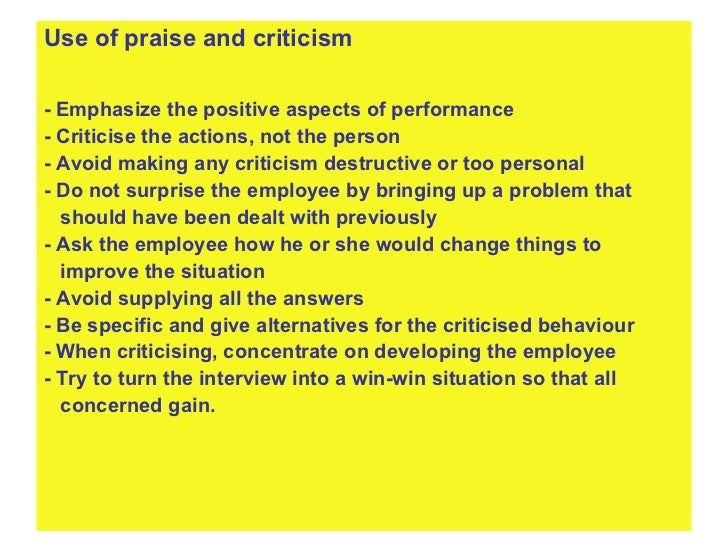<ul><li>Use of praise and criticism </li></ul><ul><li>- Emphasize the positive aspects of performance </li></ul><ul><li>- ...