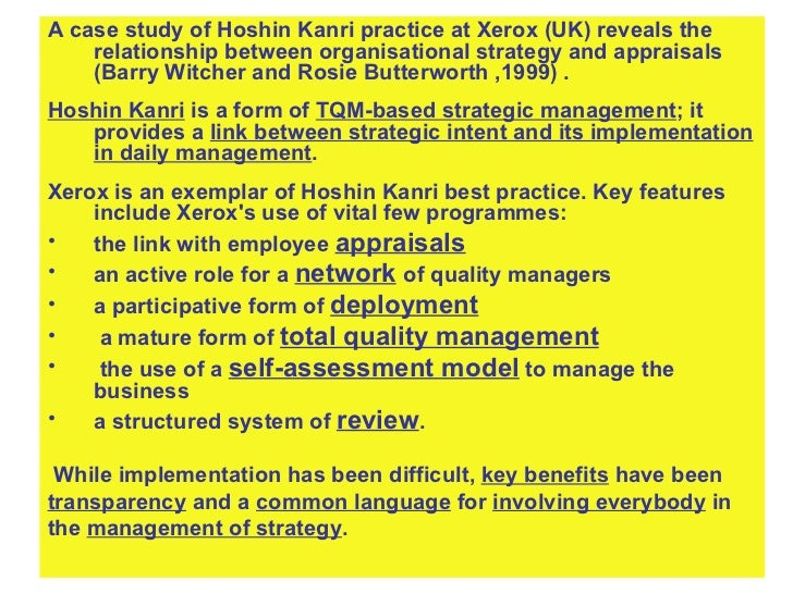 <ul><li>A case study of Hoshin Kanri practice at Xerox (UK) reveals the relationship between organisational strategy and a...