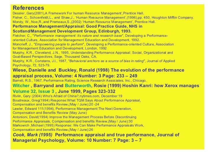 <ul><li>References </li></ul><ul><li>Dessler ,Gary(2001),A Framework For human Resource Management',Prentice Hall. </li></...