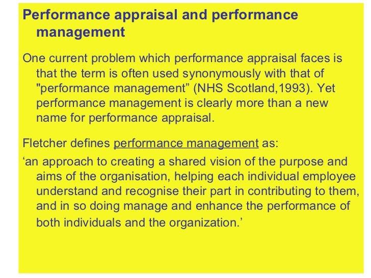 <ul><li>Performance appraisal and performance management </li></ul><ul><li>One current problem which performance appraisal...
