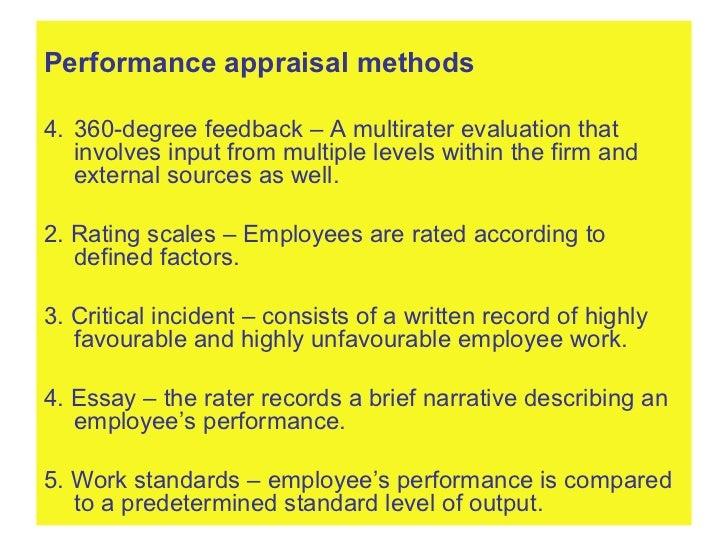 <ul><li>Performance appraisal methods </li></ul><ul><li>360-degree feedback – A multirater evaluation that involves input ...