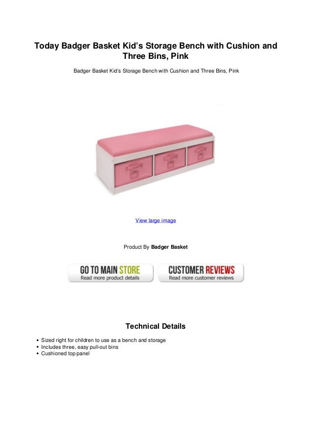 Today Badger Basket Kidu0027s Storage Bench with Cushion andThree Bins PinkBadger Basket Kidu0027s Storage Bench ...  sc 1 st  SlideShare & Today badger basket kids storage bench with cushion and three bins piu2026