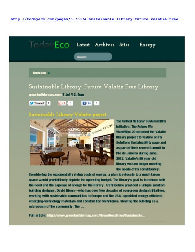 http://todayeco.com/pages/5175874-sustainable-library-future-valatie-free