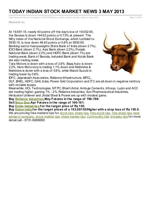 TODAY INDIAN STOCK MARKET NEWS 3 MAY 2013