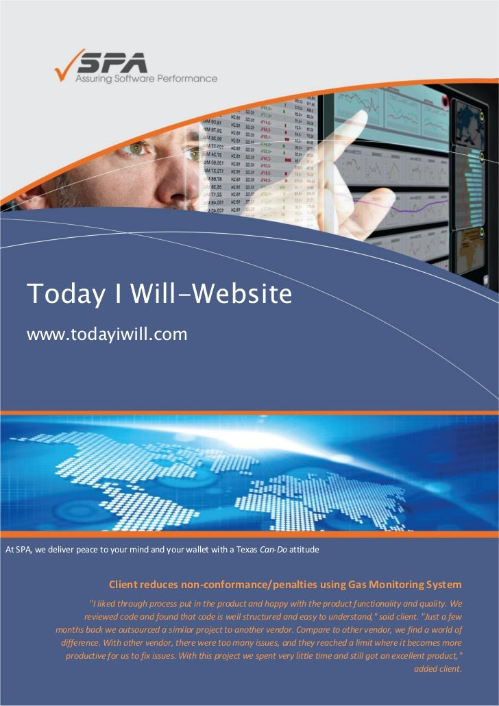 Today I Will-Website     www.todayiwill.comAt SPA, we deliver peace to your mind and your wallet with a Texas Can-Do attit...