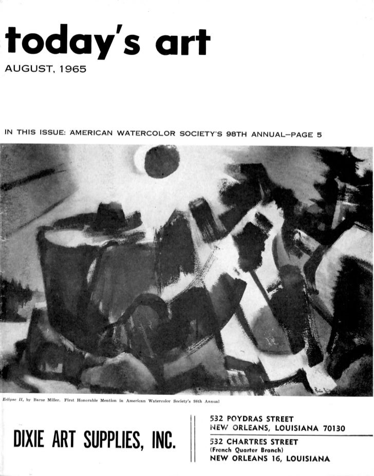 todays artAUGUST, 1965IN THIS ISSUE: AMERICAN WATERCOLOR SOCIETYS 98TH ANNUAL-PAGE 5Eclnw. 11, by Burse Miller. First Hono...