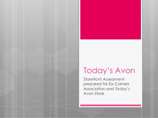 Today's Avon Storefront Assessment prepared for Six Corners Association and Today's Avon Store