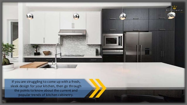 Todays Current And Popular Kitchen Cabinet Trends