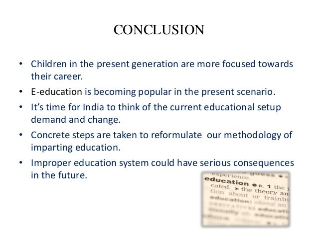 conclusion of education system in india