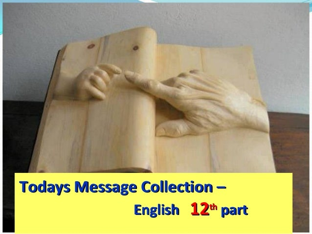 Todays Message Collection – English  12th part