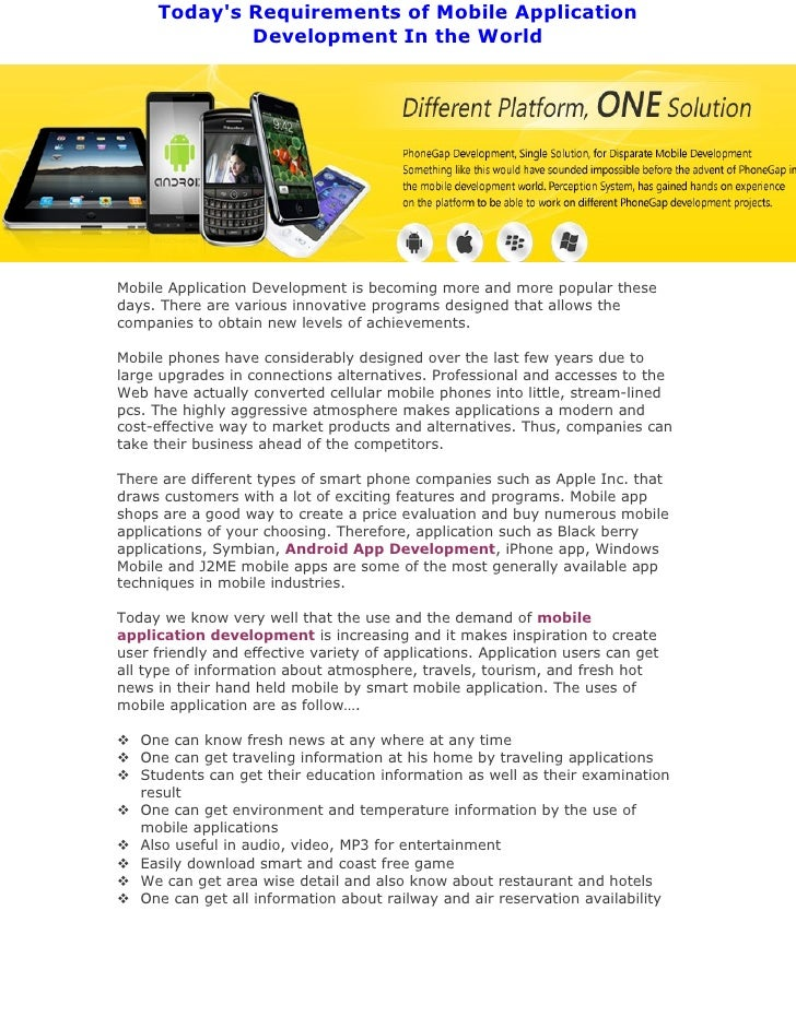 Todays Requirements of Mobile Application             Development In the WorldMobile Application Development is becoming m...