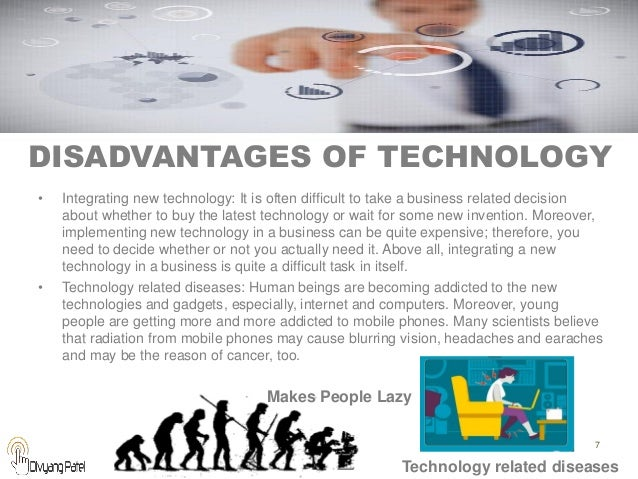 modern gadgets making human lazy disadvantages advantages What are the disadvantages and advantages of the modern gadgets like cellphone, computer, etc to students.