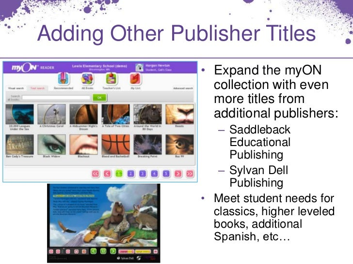Adding Other Publisher Titles                • Expand the myON                  collection with even                  more...