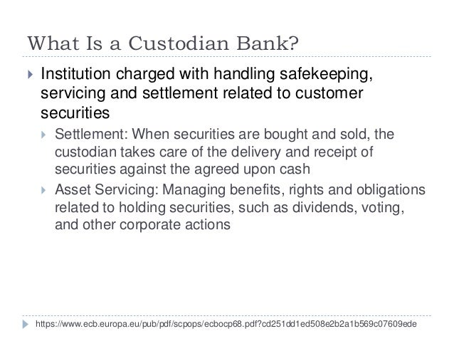 """role of a custodian bank The bank, however, said it had no obligation to catch the madoff fraud and that its  custodian contract limited its obligations to """"ministerial"""" duties."""