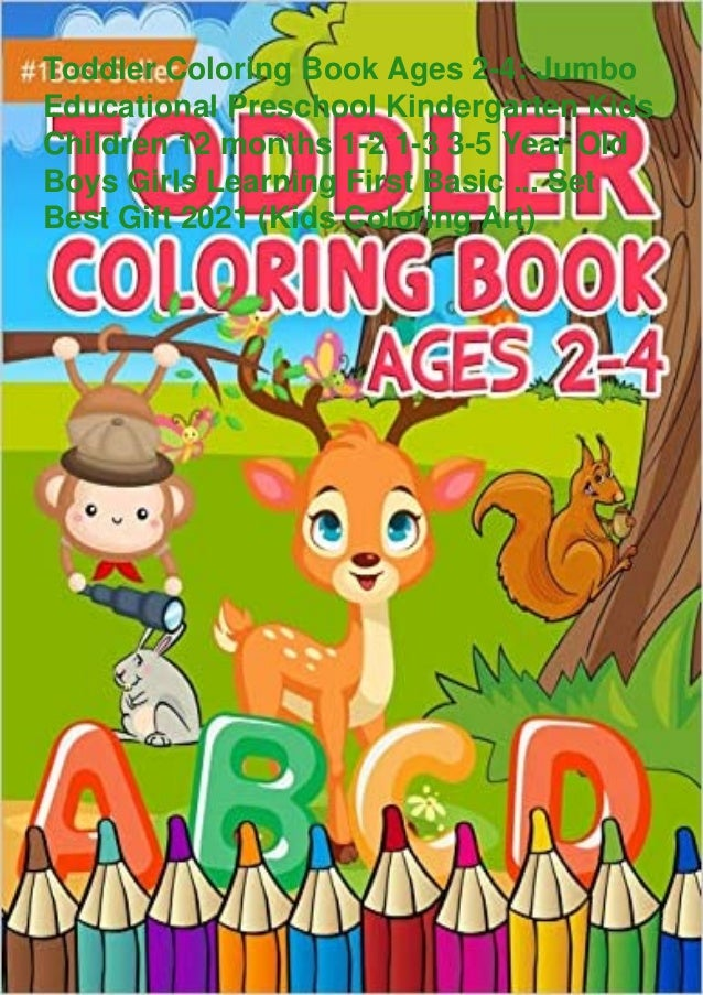Read⚡pdf❤ Toddler Coloring Book Ages 2-4: Jumbo Educational Preschool…