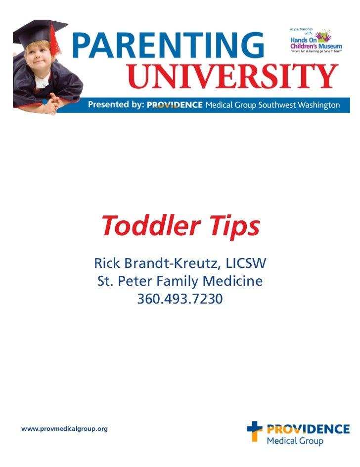 Toddler Tips                    Rick Brandt-Kreutz, LICSW                    St. Peter Family Medicine                    ...
