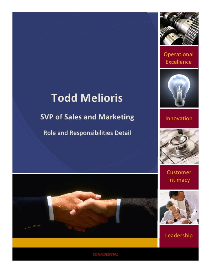 Operational                                    Excellence        Todd Melioris SVP of Sales and Marketing         Innovati...