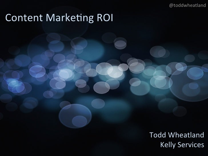 @toddwheatland what isContentMarke+ngROI content? !        what has changed            with content !                 ...