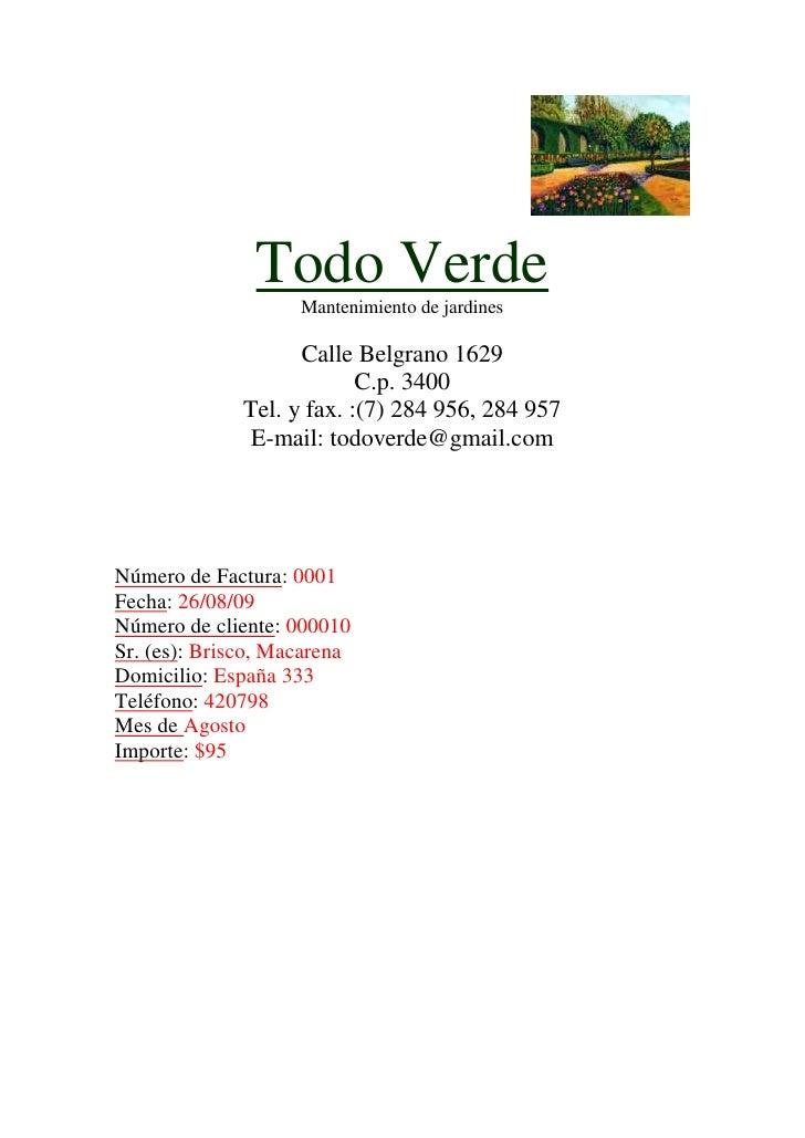 Todo Verde                     Mantenimiento de jardines                      Calle Belgrano 1629                         ...