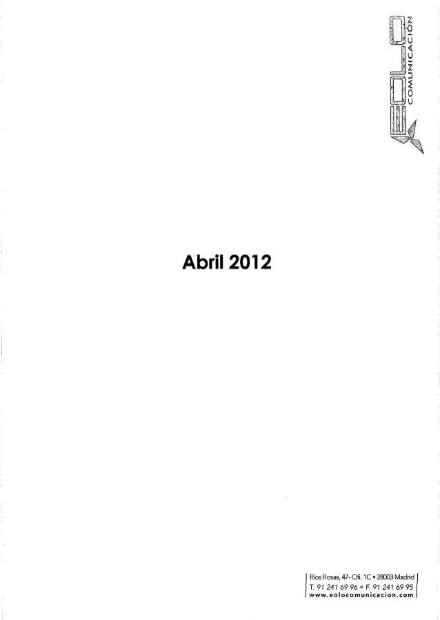 ÍNDICE         www.cibersur.com (04.04.12)       RNE 5: Mundo empresarial (08.04.12)       www.elpais.com (09.04.12)  ...