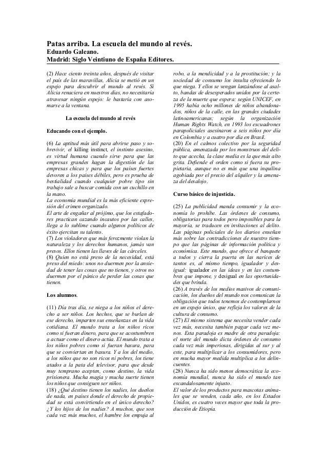 Patas arriba. La escuela del mundo al revés. Eduardo Galeano. Madrid: Siglo Veintiuno de España Editores. (2) Hace ciento ...