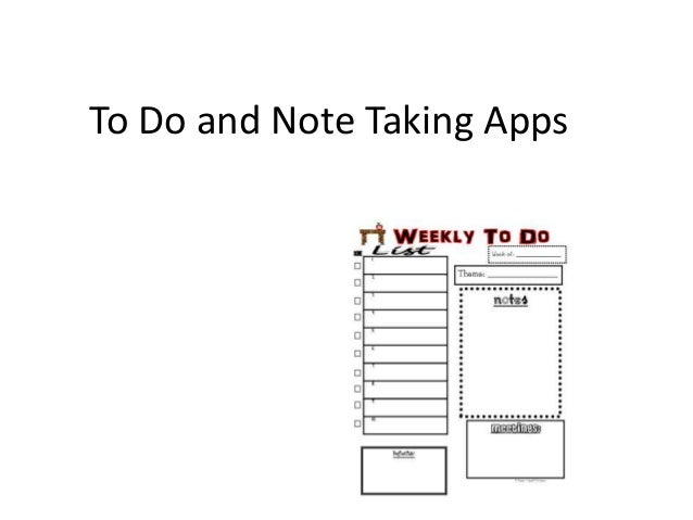To Do and Note Taking Apps