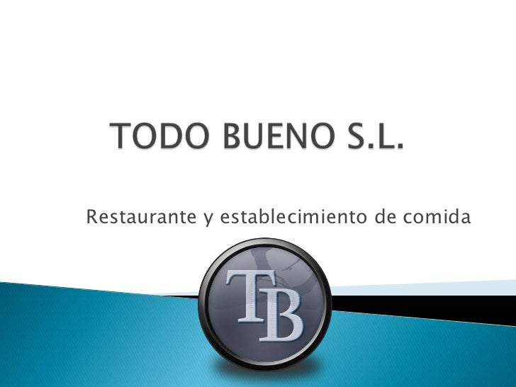 Restaurante y establecimiento de comida