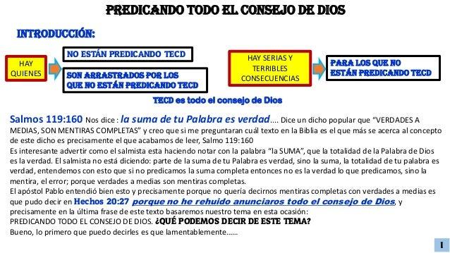 """Salmos 119:160 Nos dice : la suma de tu Palabra es verdad.... Dice un dicho popular que """"VERDADES A MEDIAS, SON MENTIRAS C..."""