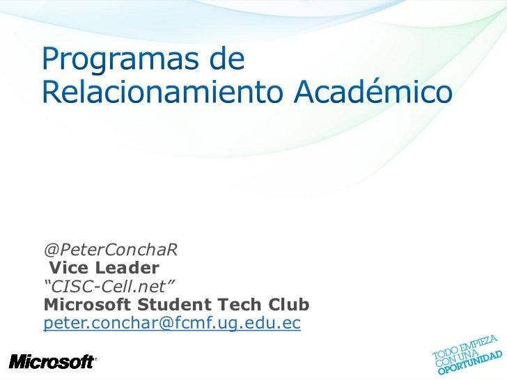 "@PeterConchaR Vice Leader""CISC-Cell.net""Microsoft Student Tech Clubpeter.conchar@fcmf.ug.edu.ec"