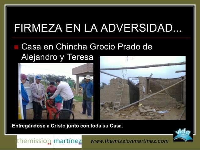 FIRMEZA EN LA ADVERSIDAD...  Casa en Chincha Grocio Prado de Alejandro y Teresa Entregándose a Cristo junto con toda su C...