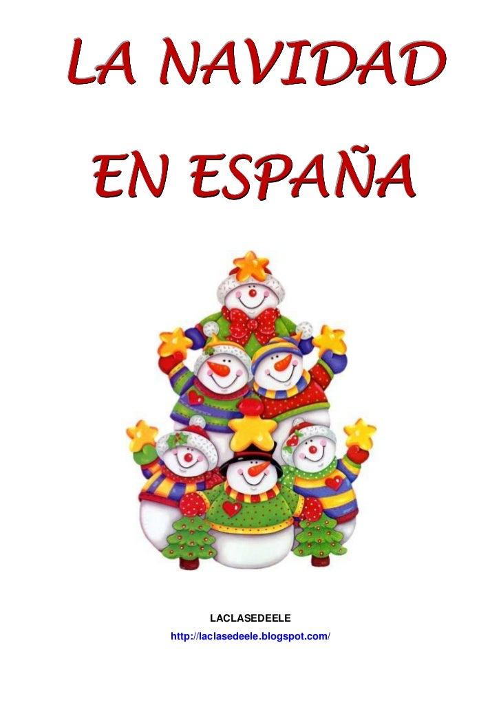 LA NAVIDADEN ESPAÑA          LACLASEDEELE  http://laclasedeele.blogspot.com/