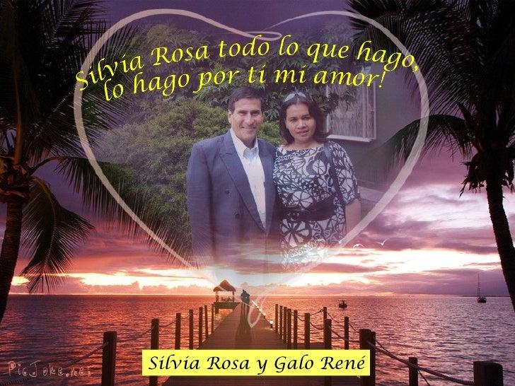 Silvia Rosa y Galo René