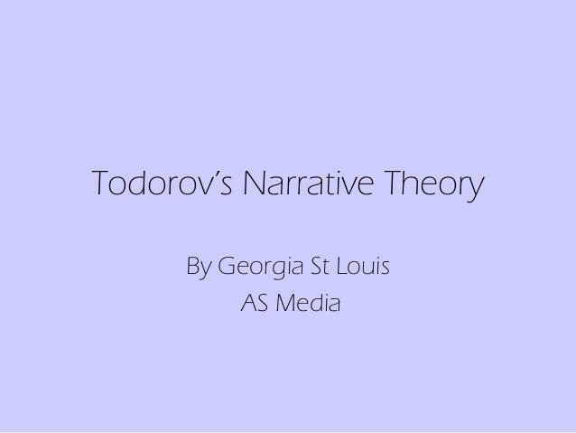 Todorov's Narrative Theory By Georgia St Louis AS Media
