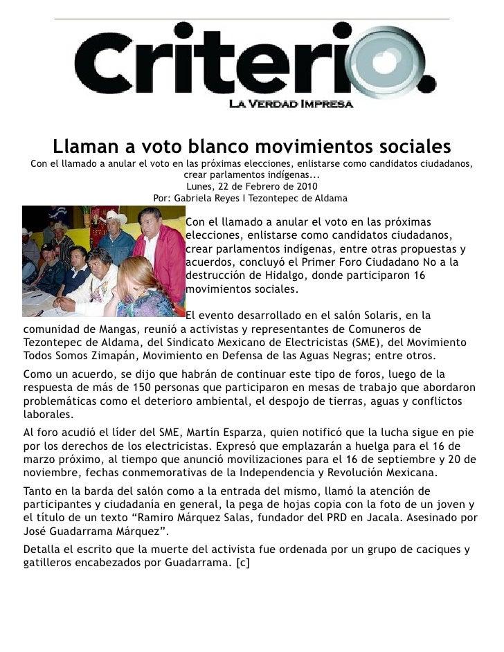 Acciones radicales acuerdan en el primer foro ciudadano                                           Lun, Feb 22, 2010       ...