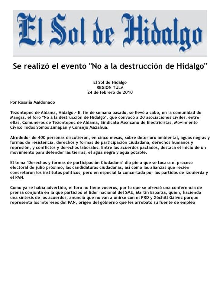 Foro No a la Destrucción de Hidalgo                    20 de febrero tezontepec de Adama. Jueves 25 de febrero de 2010, po...