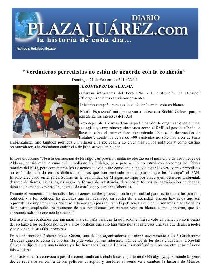 Entre las cerca de 20 organizaciones presentes destacaron los anfitriones Comuneros de Tezontepec de Aldama, así como Movi...