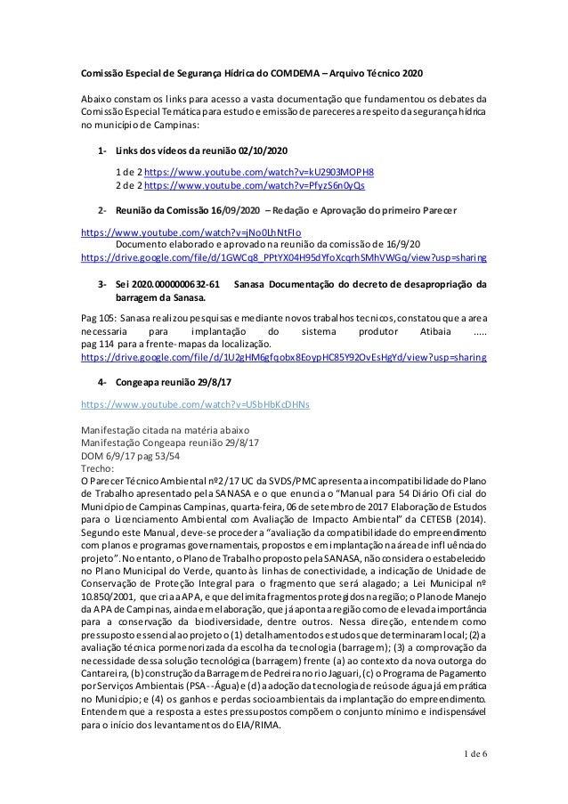 1 de 6 Comissão Especial de Segurança Hídrica do COMDEMA – Arquivo Técnico 2020 Abaixo constam os links para acesso a vast...