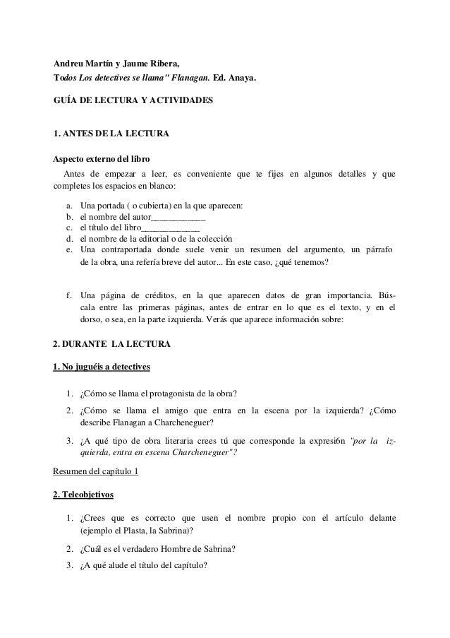 """Andreu Martín y Jaume Ribera, Todos Los detectives se llama"""" Flanagan. Ed. Anaya. GUÍA DE LECTURA Y ACTIVIDADES 1. ANTES D..."""