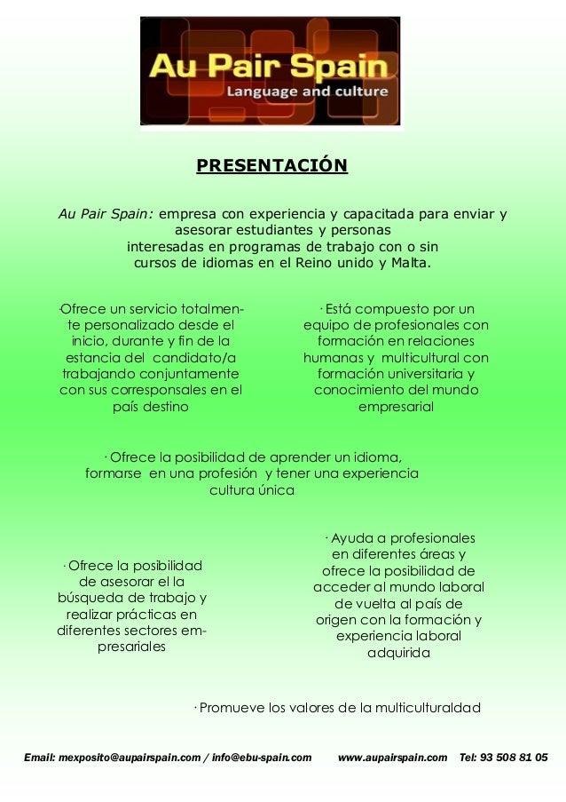 PRESENTACIÓN  Au Pair Spain: empresa con experiencia y capacitada para enviar y asesorar estudiantes y personas  interesad...