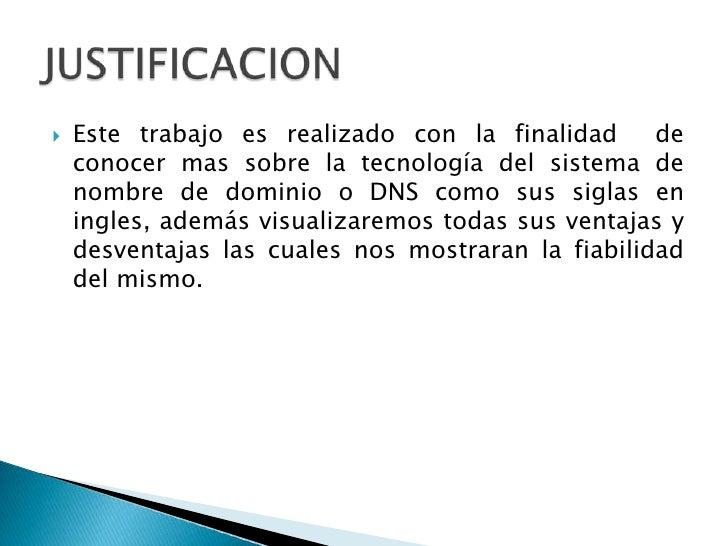 Este trabajo es realizado con la finalidad  de conocer mas sobre la tecnología del sistema de nombre de dominio o DNS como...