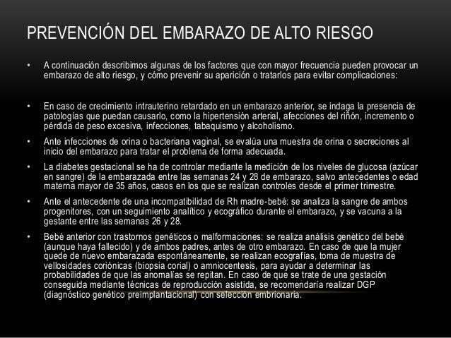 8243bed1d 10. PREVENCIÓN DEL EMBARAZO DE ALTO RIESGO • A continuación ...