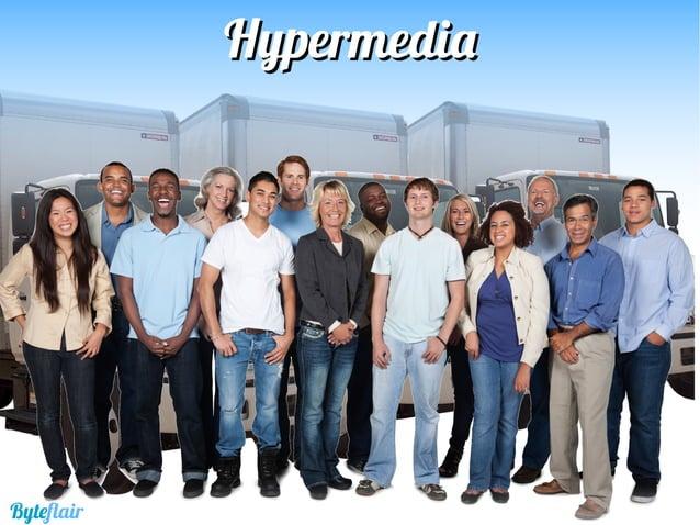 HypermediaHypermedia Modela el dominio del problema Identificalosrecursosdeldominio Identificalastransicionesdeestadodelsi...