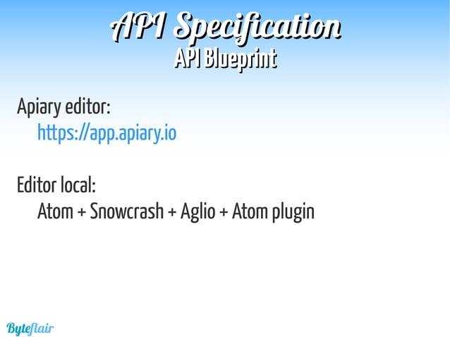Byteflair APIAPI BlueprintBlueprint APIAPI SpecificationSpecification Ejemplo