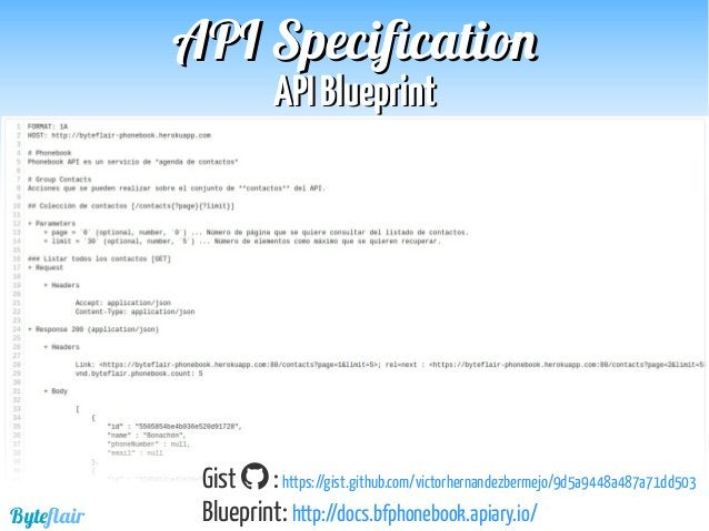 Byteflair APIAPI BlueprintBlueprint APIAPI SpecificationSpecification Enlaces:  Sitio web: https://apiblueprint.org/  En...