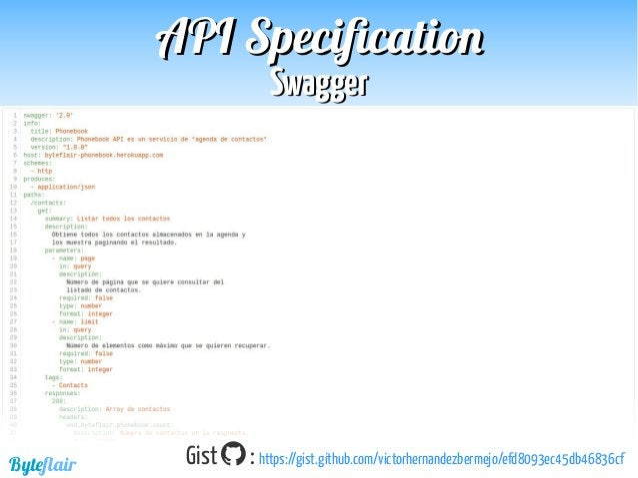 Byteflair RAMLRAML APIAPI SpecificationSpecification Mulesoft Primera versión: Septiembre 2013 Objetivos:  Dar un mayor p...